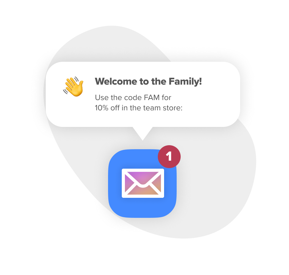 Email Notification - Welcome to the Family!